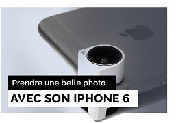 Comment réaliser une belle photo avec son iPhone 6 / 6 Plus?